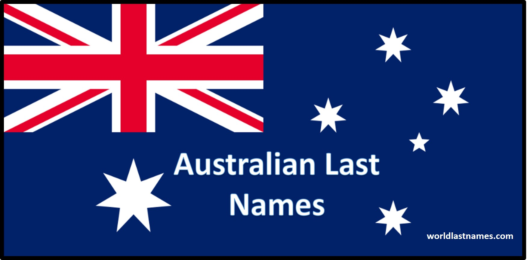 Australian Last Names Australian Flag